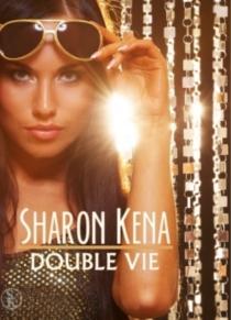 Double vie - SharonKena