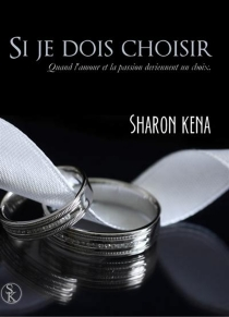Si je dois choisir - SharonKena