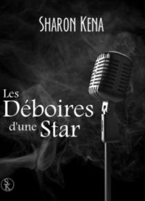 Les déboires d'une star - SharonKena