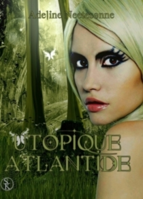 Utopique Atlantide - AdelineNeetesonne