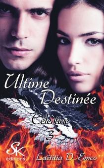 Célestine - Laëtitia D.Emco