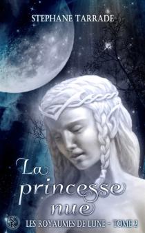 Les royaumes de Lune - StéphaneTarrade