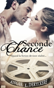 Seconde chance - Angie L. Deryckère
