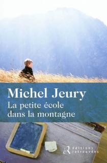 La petite école dans la montagne - MichelJeury