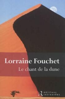 Le chant de la dune - LorraineFouchet