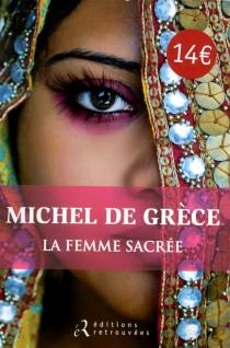 La femme sacrée - Michel