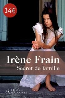 Secret de famille - IrèneFrain