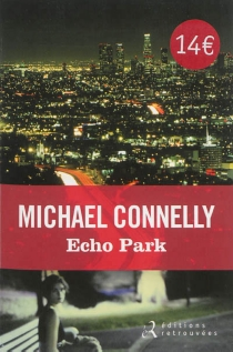 Echo park - MichaelConnelly