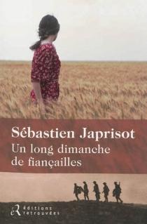 Un long dimanche de fiançailles - SébastienJaprisot