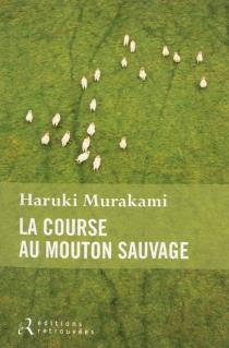 La course au mouton sauvage - HarukiMurakami