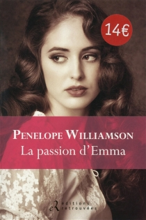 La passion d'Emma - Penelope Williamson