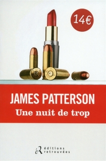 Une nuit de trop - JamesPatterson