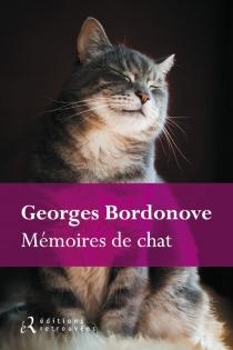 Mémoires de chat - GeorgesBordonove