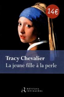 La jeune fille à la perle - TracyChevalier