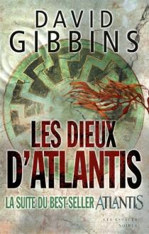 Les dieux d'Atlantis - DavidGibbins