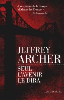 Chronique des Clifton - JeffreyArcher