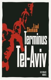 Terminus Tel-Aviv - LiadShoham