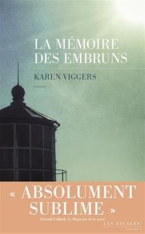 La mémoire des embruns - KarenViggers
