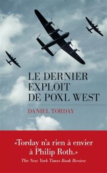 Le dernier exploit de Poxl West - DanielTorday