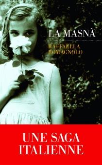 La Masna - RaffaellaRomagnolo