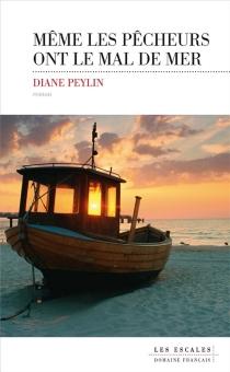 Même les pêcheurs ont le mal de mer - DianePeylin