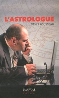 L'astrologue - DenisRousseau
