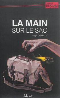La main sur le sac - SergeCamaille