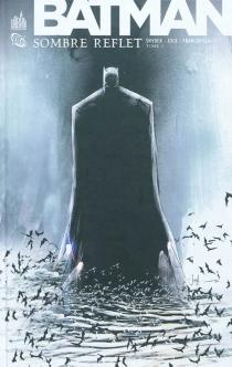 Batman : sombre reflet - FrancescoFrancavilla