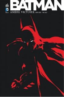 Batman : amère victoire - JephLoeb