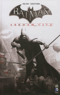 Batman : Arkham city - Paul Dini