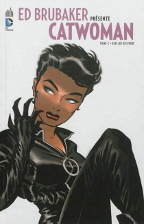 Ed Brubaker présente Catwoman -