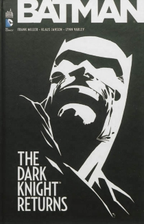 Batman : the dark knight returns - Frank Miller