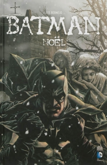 Batman : Noël - Lee Bermejo