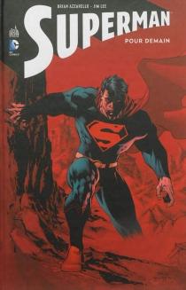 Superman : pour demain - BrianAzzarello