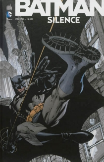 Batman : Silence - Jim Lee