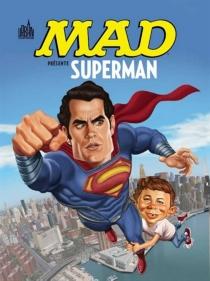 Mad présente Superman -