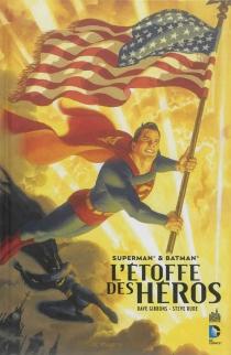 Superman et Batman : l'étoffe des héros - DaveGibbons