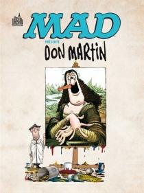 Mad présente Don Martin : 1956-1965 : le plus fou de tous les artistes fous de Mad - DonMartin
