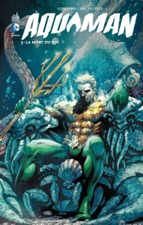 Aquaman - Tony Bedard