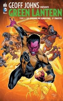 Geoff Johns présente : Green Lantern| La guerre de Sinestro - DaveGibbons