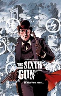 The sixth gun - CullenBunn