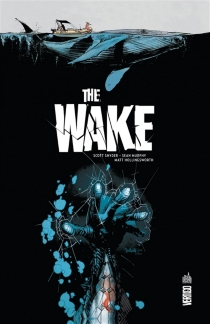 The wake - Sean GordonMurphy