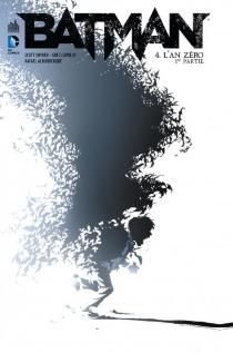 Batman| L'an zéro - RafaelAlbuquerque