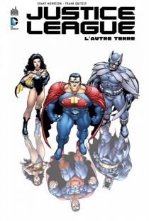 Justice league : l'autre Terre - GrantMorrison