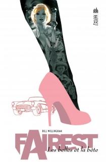 Fairest : les belles et la bête - BillWillingham