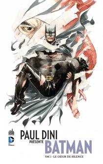 Paul Dini présente Batman - PaulDini