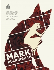Les grands entretiens de la bande dessinée - Mark Buckingham