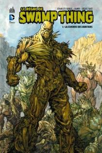 Le règne de Swamp thing - CharlesSoule