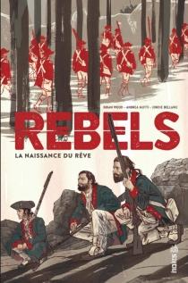 Rebels : la naissance du rêve - Mutti