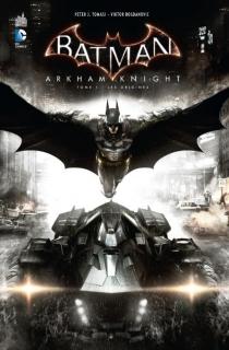 Batman : Arkham knight - Peter J.Tomasi